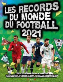 Records Du Monde Du Football (edition 2021)