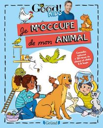 Dr Good ! Kids ; J'm'occupe De Mon Animal