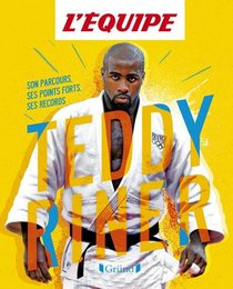 Teddy Riner : Son Parcours, Ses Points Forts, Ses Records