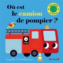 Ou Est Le Camion De Pompier ?