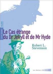 Le Cas Etrange Du Dr Jekyll Et De Mr Hyde