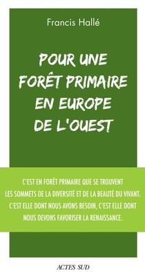 Pour Une Foret Primaire En Europe De L'ouest