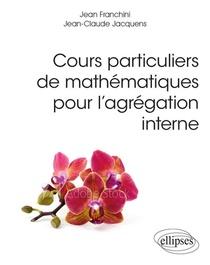 Cours Particuliers De Mathematiques Pour L'agregation Interne