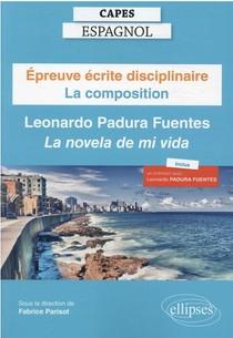 "Capes Espagnol. Session 2022. La Composition : Leonardo Padura Fuentes ""la Novela De Mi Vida"""