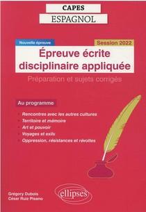 Capes Espagnol. Epreuve Ecrite Disciplinaire Appliquee. Session 2022.