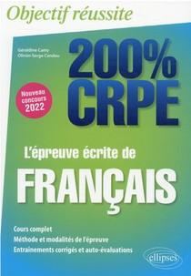 L'epreuve Ecrite De Francais : Nouveau Concours 2022