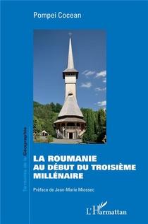 La Roumanie Au Debut Du Troisieme Millenaire