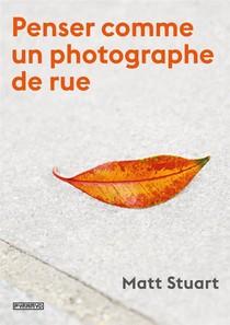 Penser Comme Un Photographe De Rue