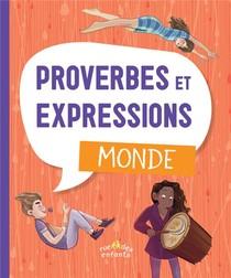 Proverbes Et Expressions : Monde