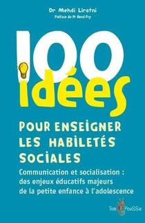 100 Idees ; Pour Enseigner Les Habiletes Sociales