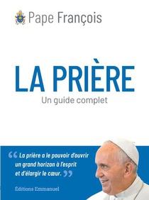 La Priere : Un Guide Complet
