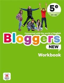 Bloggers New ; Anglais ; 5e ; Workbook ; A1>a2