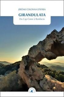 Girandulata, Du Cap Corse A Bonifacio