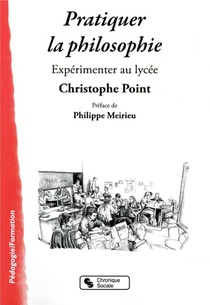Pratiquer La Philosophie