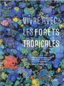 Vivre Avec Les Forets Tropicales