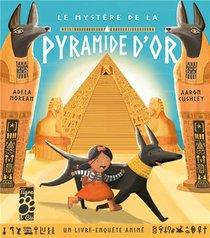 Le Mystere De La Pyramide D'or