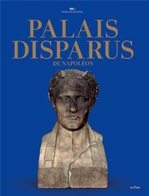 Palais Disparus De Napoleon