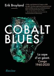 Cobalt Blues : La Sape D'un Geant ; Congo 1960-2020