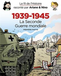 Fourreau 1939 - 1945 : La Seconde Guerre Mondiale (premiere Partie) Raconte Par Ariane & Nino