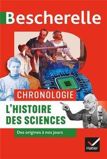 Bescherelle ; Chronologie ; L'histoire Des Sciences Des Origines A Nos Jours