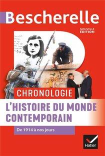 Bescherelle ; Chronologie ; L'histoire Du Monde Contemporain De 1914 A Nos Jours