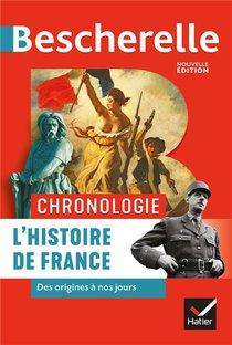 Bescherelle ; Chronologie ; L'histoire De France Des Origines A Nos Jours