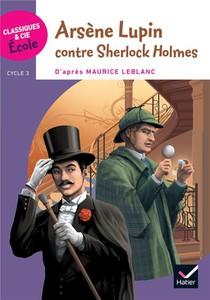 Arsene Lupin Contre Sherlock Holmes