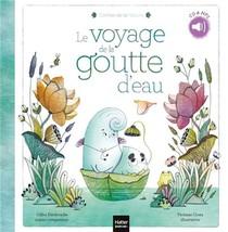Les Contes De La Nature ; Le Voyage De La Goutte D'eau