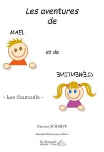 Les Aventures De Mael Et De Clementine : Les Ecureuils