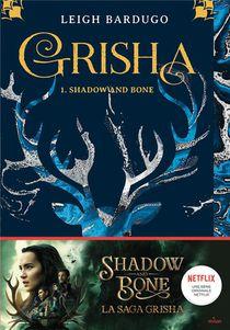 Grisha T.1 ; Shadow And Bone