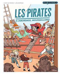 Les Pirates : A L'abordage, Moussaillons !