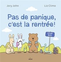 Pas De Panique, C'est La Rentree !