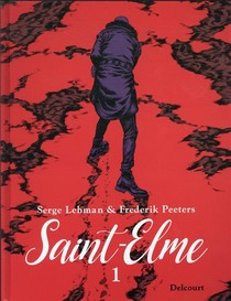 Saint-elme T.1 ; La Vache Brulee
