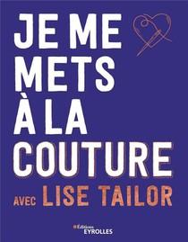 Je Me Mets A La Couture Avec Lise Tailor