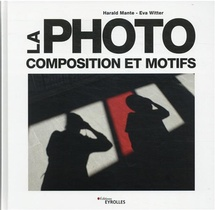 La Photo : Composition Et Motifs