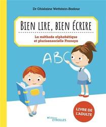 Bien Lire, Bien Ecrire : La Methode Alphabetique Et Plurisensorielle Fransya : Livre Du Maitre (3e Edition)