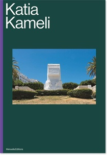 Katia Kameli, Catalogue Monographique