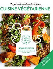 Le Grand Livre Marabout De La Cuisine Veggie ; 900 Recettes