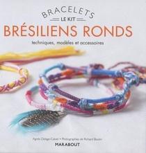 Kit Bracelets Bresiliens Ronds