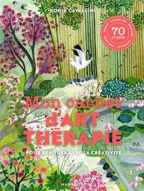 Mon Carnet D'art-therapie ; Pour Renouer Avec Sa Creativite