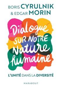 Dialogue Sur Notre Nature Humaine ; L'unite Dans La Diversite