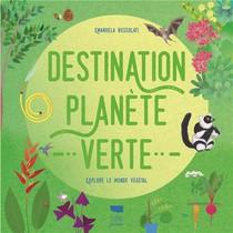 Destination Planete Verte : Explore Le Monde Vegetal