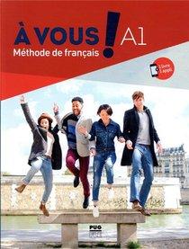 A Vous ! Methode De Francais ; A1