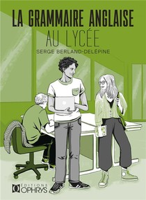 La Grammaire Anglaise Au Lycee
