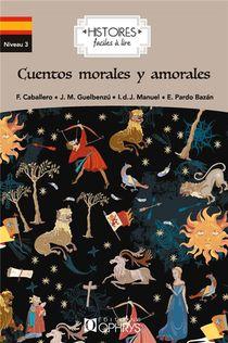Histoires Faciles A Lire ; Cuentos Morales Y Amorales