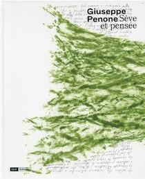 Giuseppe Penone, Seve Et Pensee