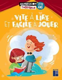 Vite A Lire Et Facile A Jouer ; 7/11 Ans