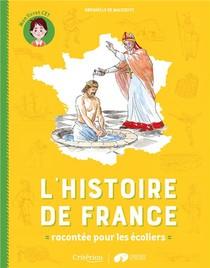 L'histoire De France Racontee Pour Les Ecoliers ; Mon Livret Ce1