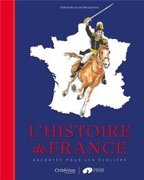 L'histoire De France Racontee Pour Les Ecoliers