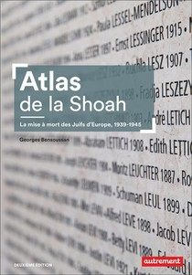 Atlas De La Shoah : La Mise A Mort Des Juifs D'europe, 1939-1945 (2e Edition)